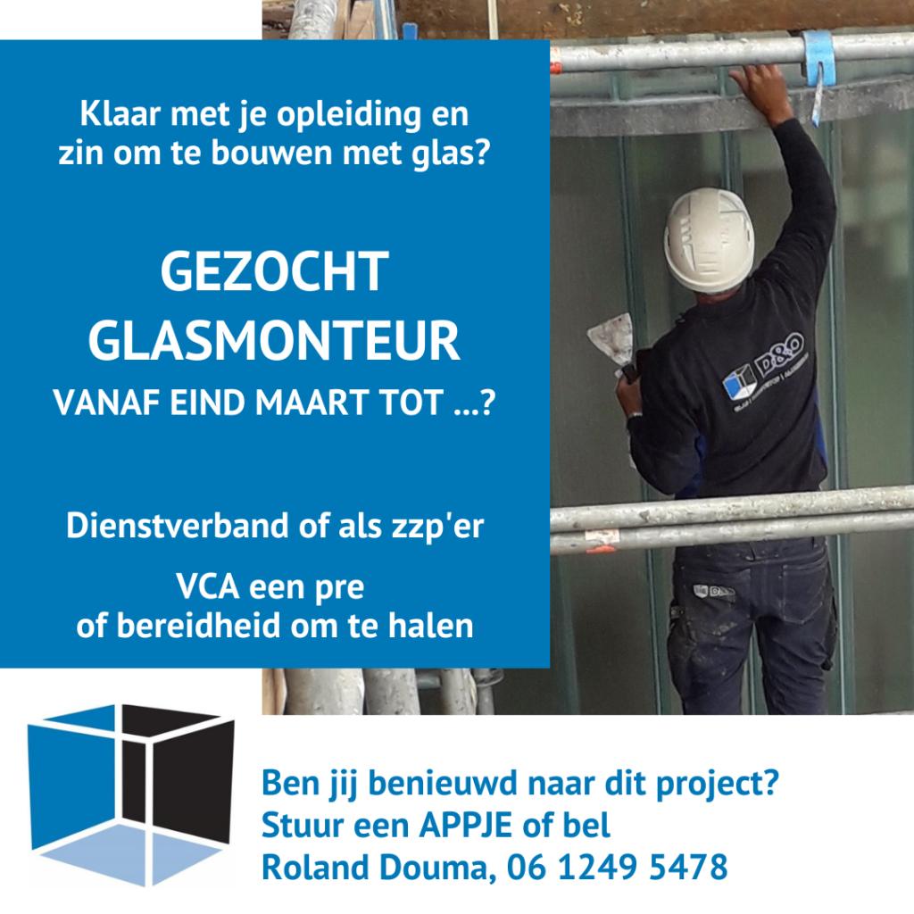 glasmonteur gezocht voor profilit glasprojecten